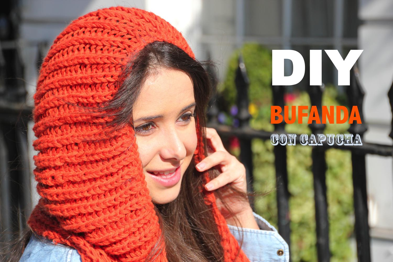 DIY Cómo hacer una bufanda con capucha + CONCURSO - Handbox Craft ...