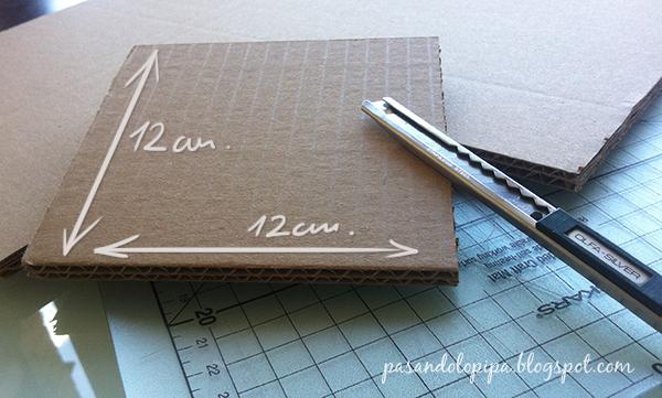 pasandolopipa | recortar el tablero de cartón a 12 x 12 cms.
