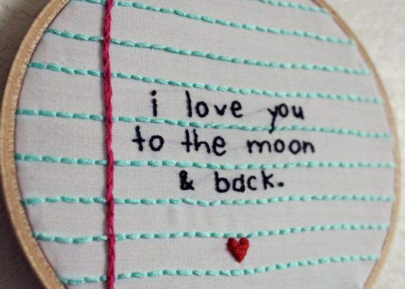To The Moon & Back Notebook Paper Embroidery Hoop Art