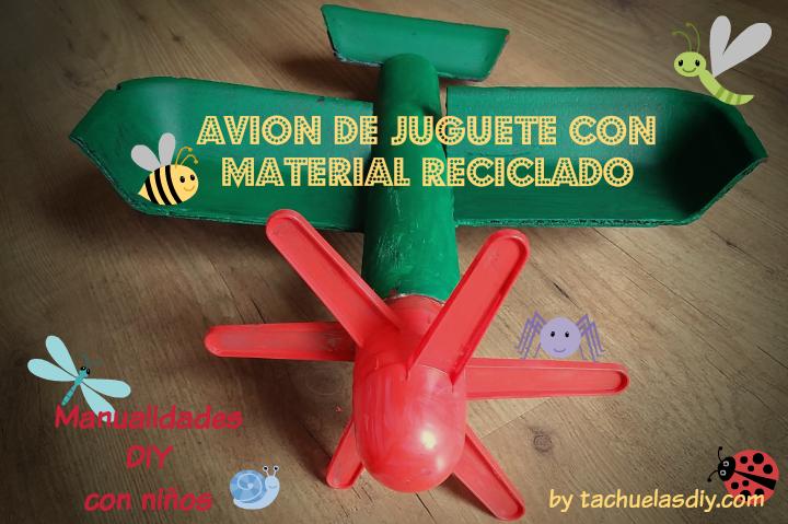Tutorial paso a paso para hacer manualidades con niños ,un avión de juguete con materiales reciclados,plástico,cartón,envases.
