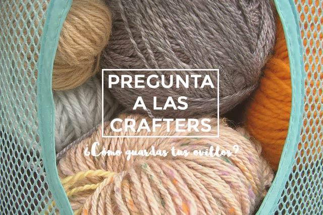 Pregunta a las crafters: ¿cómo guardas tus ovillos?
