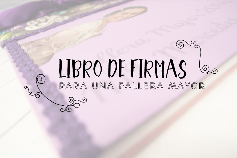 Libro-firmas-fallera-mayor-fallas-manualidades-productos-diy