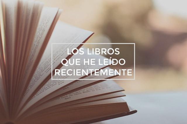 Mis últimas lecturas