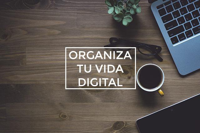 ¡Un reto para organizar todo tu mundo online en un mes!