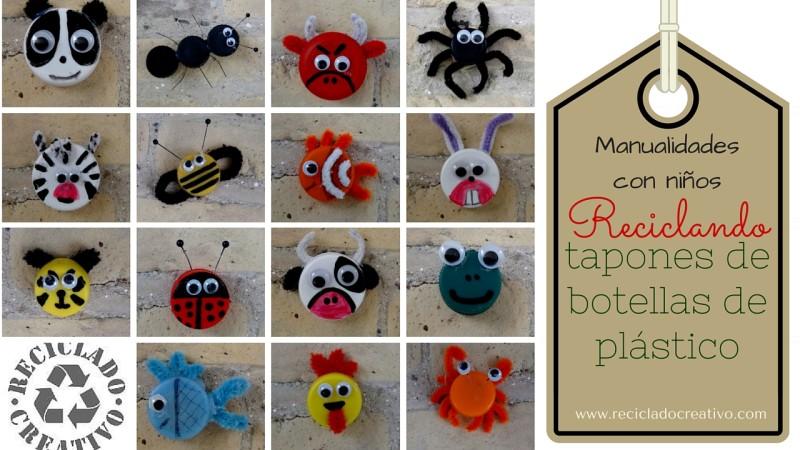 Recopilación de manualidades para niños. Animalitos infantiles hechos con tapones de botellas de plástico