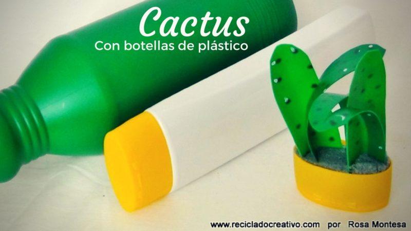 manualidades un cactus con botellas de plstico recicladas - Manualidades Recicladas