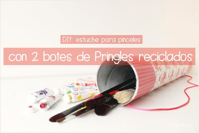 como-hacer-estuche-pinceles-bote-pringles-reciclado-diy