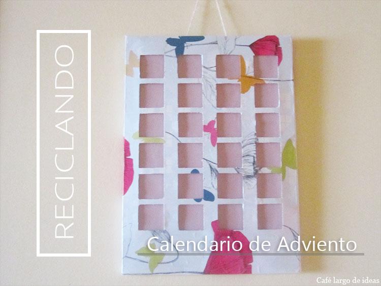 Cómo reciclar tu calendario de Adviento