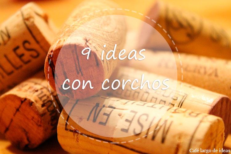 9 ideas con corchos