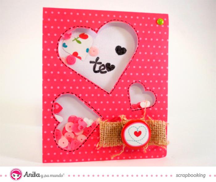 Anita y su mundo: Shaker card San Valentín