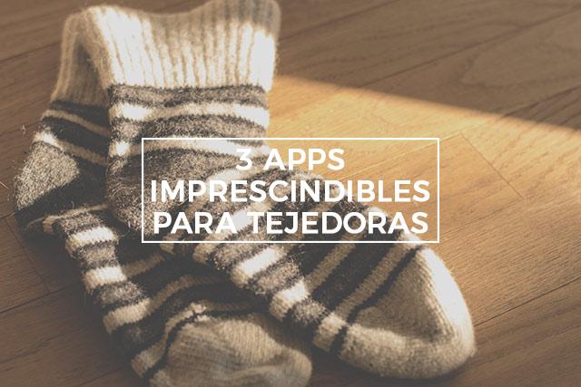 3 apps imprescindibles para tejedoras