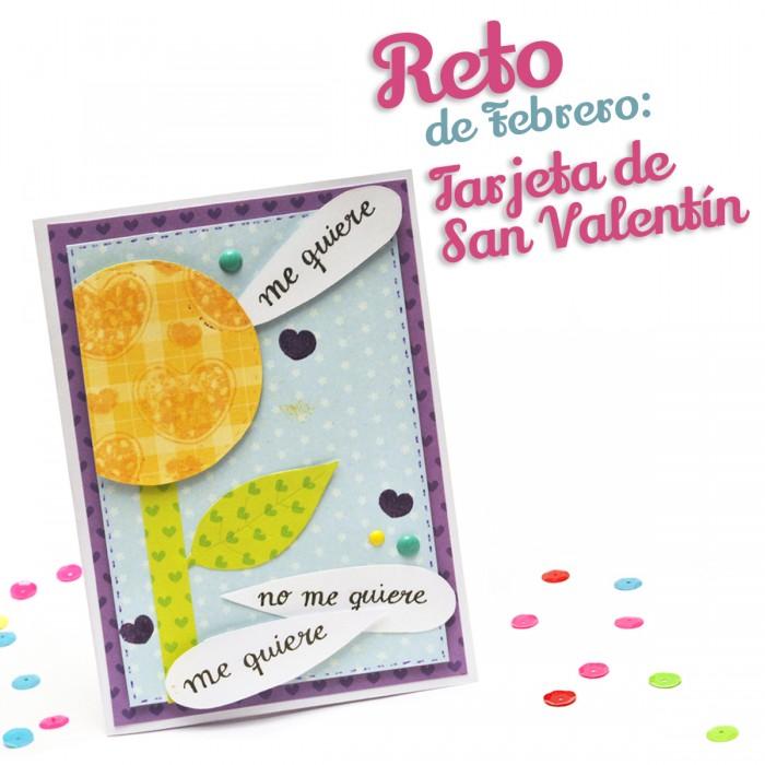 reto-febrero-2017-tarjeta-SanValentin