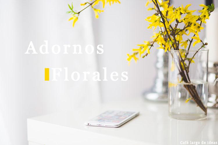 9 adornos florales para decorar tu casa