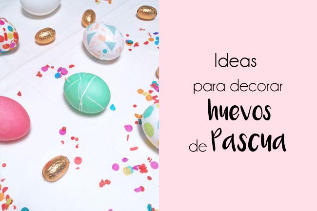 ideas-decorar-huevos-pascua-fdefifi