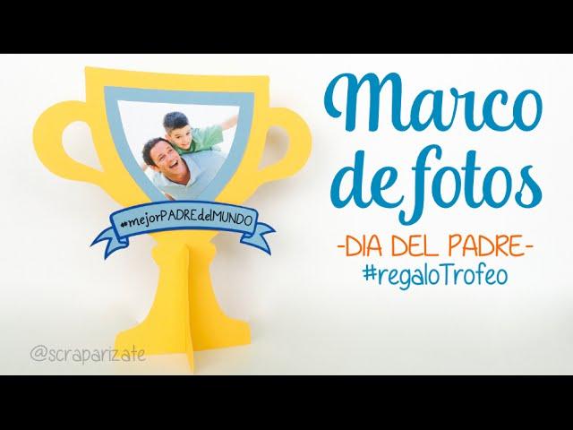 MARCO DE FOTOS PARA EL DÍA DEL PADRE - MANUALIDADES CON NIÑOS ...