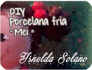 https://ysneldasolanohechoamano.blogspot.com.es/2017/06/como-realizar-mei-en-porcelana-fria.html