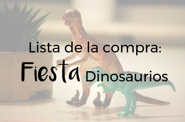 Lista-compras-fiesta-dinosaurios