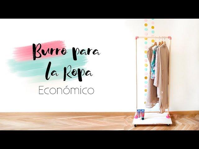 Como hacer un BURRO para la ROPA fácil | DIY | Lorena Gil
