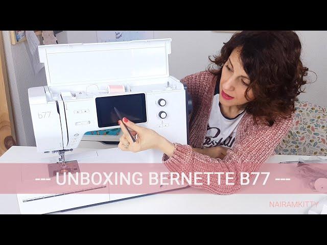 Unboxing Bernette b77, review y primeras impresiones