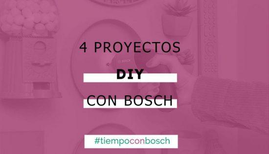 4 proyectos para pasar tiempoconbosch_PORTADA