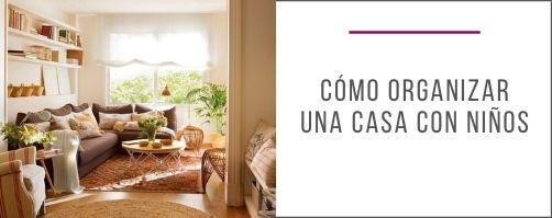 como_organizar_casa_con_niños_soluciones_diseño_interiorismo_decoración_soluciones