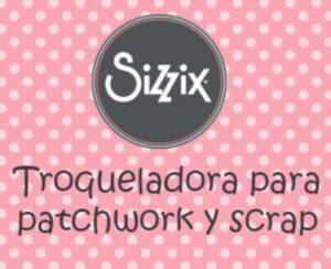 sizzix troqueladora de tela scrap menudo numerito