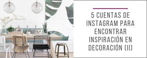 5_cuentas_de_Instagram_encontrar_inspiración_decoración_diseño_interiores